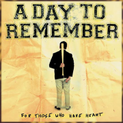 for those who have heart de a day to remember